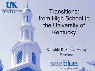 Transitions:  from High School to the University of Kentucky