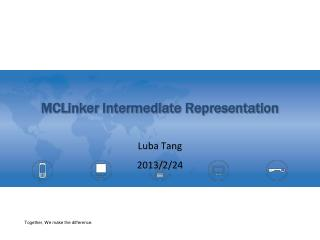 MCLinker Intermediate Representation