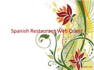 Spanish Restaurant Web Quest