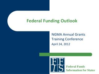 Federal Funding Outlook