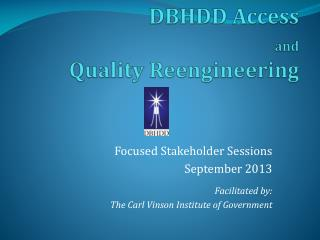DBHDD Access  and Quality Reengineering