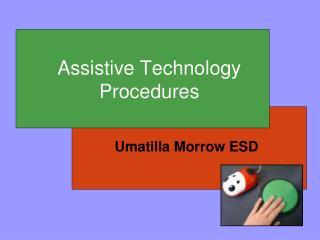 Assistive Technology  Procedures