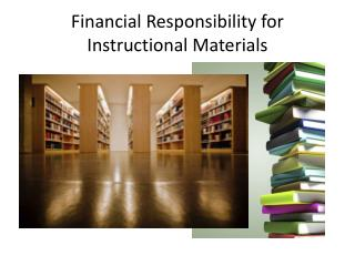 Financial Responsibility for Instructional Materials