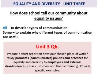 EQUALITY AND DIVERSITY - UNIT THREE