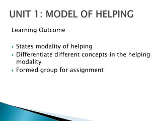 UNIT 1: MODEL OF HELPING