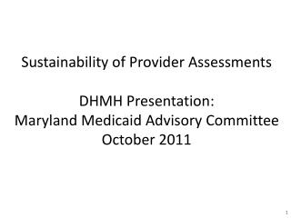 Provider Assessments, FY 08 – FY 12