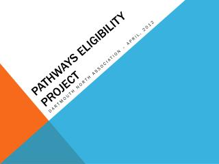 Pathways Eligibility Project