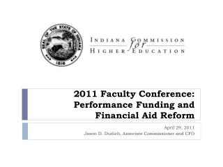 2011 Faculty Conference: Performance Funding and Financial  Aid Reform