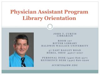 Physician Assistant Program  Library Orientation