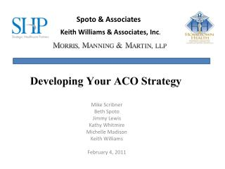 Developing Your ACO Strategy