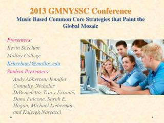 2013 GMNYSSC Conference Music Based Common Core Strategies that Paint the Global Mosaic