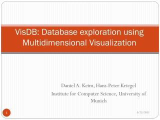 VisDB : Database exploration using Multidimensional Visualization