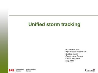 Unified storm tracking