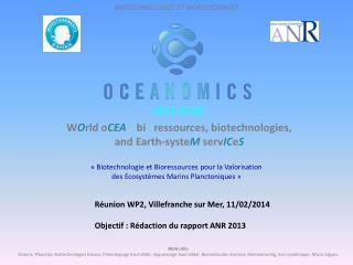 W O rld o CEA N bi O ressources , biotechnologies, and Earth- syste M serv IC e S