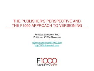 The Publisher's perspective and the F1000 approach to versioning