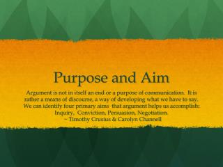 Purpose and Aim