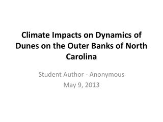 Climate  Impacts on Dynamics of Dunes on the Outer Banks of North Carolina