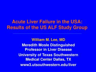 Acute Liver Failure in the USA:  Results of the US ALF Study Group