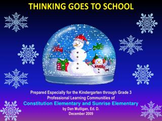 Prepared  Especially for the Kindergarten through Grade 3  Professional Learning Communities of