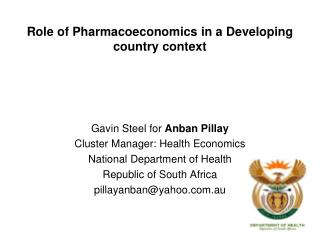 Role of Pharmacoeconomics in a Developing country context