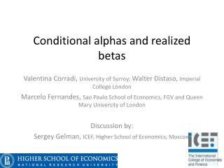 Conditional alphas and realized betas