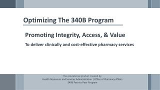 Optimizing The 340B Program