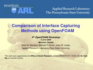 Comparison of Interface Capturing Methods using  OpenFOAM 4 th OpenFOAM  Workshop 4 June 2009