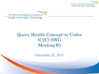 Query Health Concept-to-Codes (C2C) SWG Meeting #3