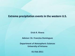 Extreme  precipitation events  in  the  western U.S.