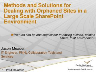 Methods and Solutions for Dealing with Orphaned Sites in a Large Scale SharePoint Environment