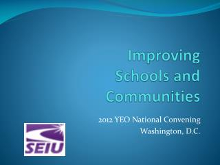Improving Schools and Communities