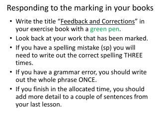 Responding to the marking in your books