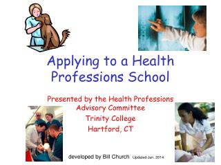 Applying to a Health Professions School
