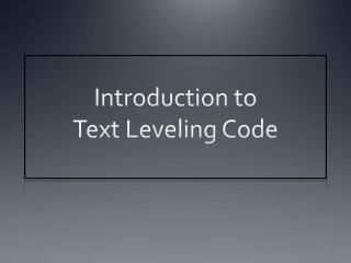 Introduction to Text Leveling Code