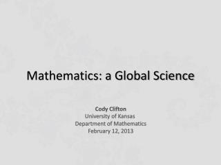 Mathematics: a Global Science