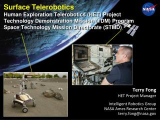 Terry Fong HET Project Manager Intelligent Robotics Group NASA Ames Research Center