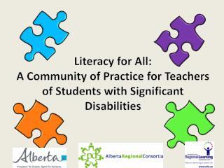 Literacy for All:  A Community of Practice for Teachers of Students with Significant Disabilities