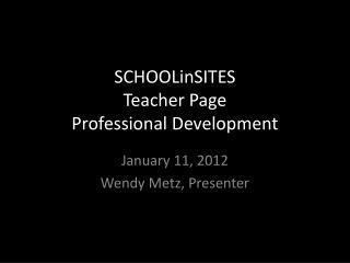 SCHOOLinSITES Teacher Page Professional Development