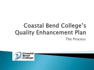 Coastal Bend College's  Quality Enhancement Plan