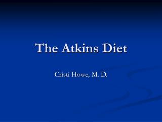 The Atkins Diet