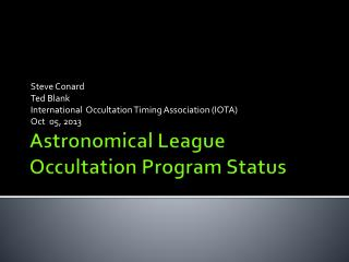 Astronomical League Occultation Program Status