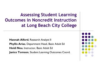 Assessing Student Learning Outcomes in Noncredit Instruction at Long Beach City College