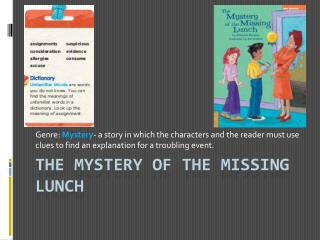 The Mystery of the Missing lunch