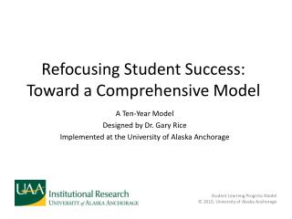 Refocusing Student Success:  Toward a Comprehensive Model