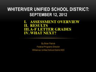 Whiteriver Unified School District: September 12, 2012