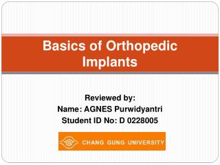 Basics of Orthopedic  Implants