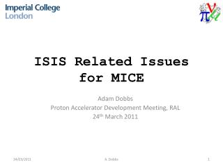 ISIS Related Issues for MICE