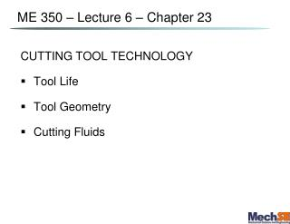 ME 350 – Lecture  6  – Chapter  23