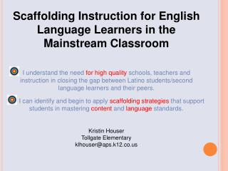 Scaffolding Instruction for English Language Learners in the Mainstream Classroom