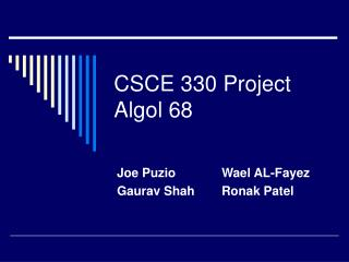 CSCE 330 Project  Algol 68